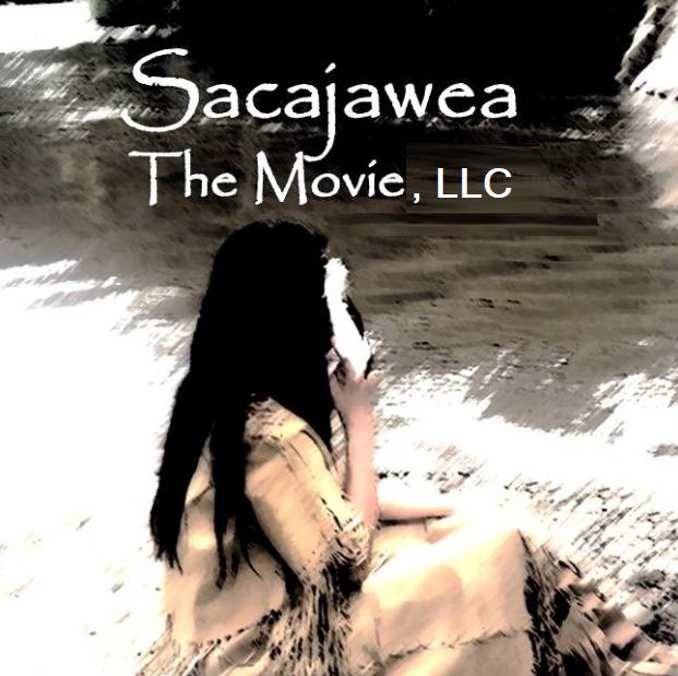 Sacajawea the movie LLC