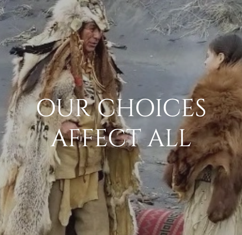 Our Choices Affect All